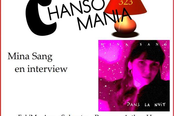 CHANSOMANIA #323 – PODCAST – MINA SANG EN INTERVIEW, ET PLEIN DE ZICS