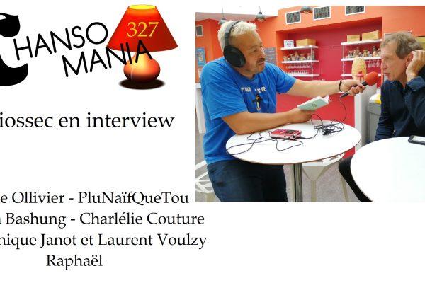 PODCAST CHANSOMANIA 327 – MIOSSEC EN INTERVIEW, ET PLEIN DE ZICS